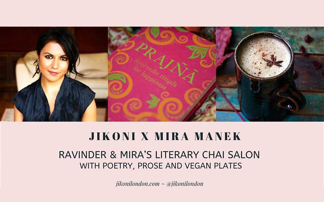 Jikoni X Mira Manek ~ Literary Chai Salon with Poetry, Prose & Vegan Plates